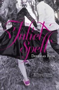 The Juliet Spell by Douglas Rees Kitchener / Waterloo Kitchener Area image 1