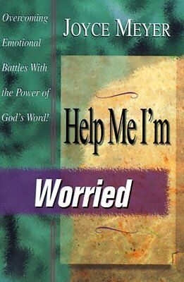 Help Me  Im Worried By Joyce Meyer