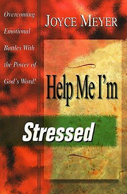 Help Me  Im Stressed By Joyce Meyer