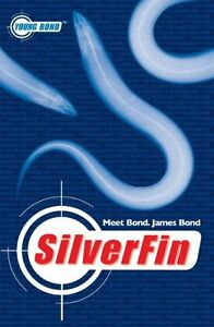 Silver Fin (Young James Bond) by Charlie Higson
