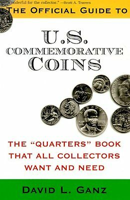 Guide To Us Coins - Official Guide to US Commemorative Coins: Current