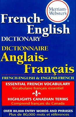 Merriam Websters French English Dictionary  Newest Paperback Edition By Merriam