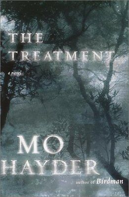 The Treatment  A Novel By Mo Hayder