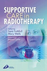 Supportive Care in Radiotherapy - Excellent Condition
