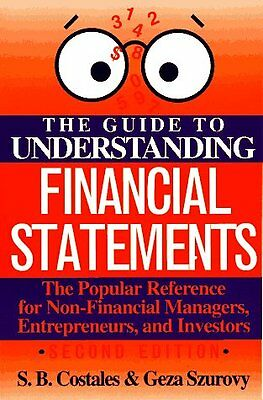 The Guide To Understanding Financial Statements By S  B  Costales