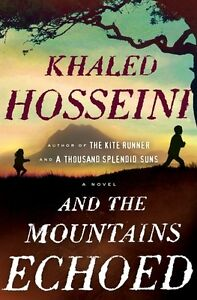 And the Mountains Echoed by Khaled Hosseini Hardcover New