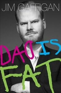 Jim Gaffigan-Dad Is Fat-Hardcover book-Like new
