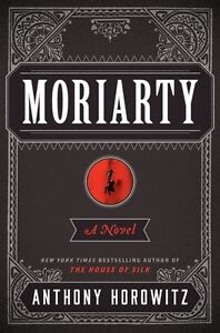 Moriarty-Anthony Horowitz-Soft Cover-Like new!