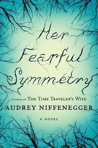 Her Fearful Symmetry-Audrey Niffenegger Hard cover  + bonus book