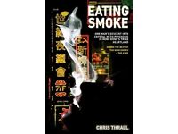 Eating Smoke: One Man's Descent into Drug Psychosis in Hong Kong's Triad - RRP £7.99