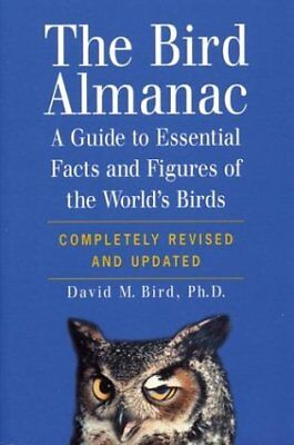 The Bird Almanac: A Guide to Essential Facts and F