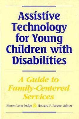 Assistive Technology for Young Children with Disabilities : A Guide to...