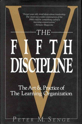 The Fifth Discipline By Peter M. Senge