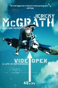 Wide open - a life in Supercross - Jeremy Mcgrath