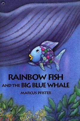 Rainbow Fish and the Big Blue Whale Big
