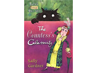 The Countess's Calamity - By Sally Gardner (Paperback Book) Tales from the Box Childrens Good Reads