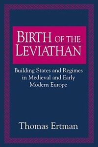 Birth of the Leviathan: Building States & Regimes in Medieval Eu