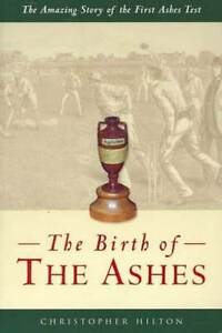 Birth of the Ashes by Hilton, Christopher