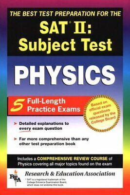 SAT II  Physics  REA  - The Best Test Prep for the SAT II  SAT PSAT
