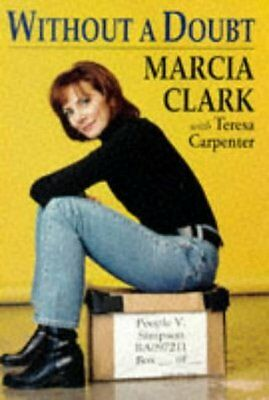 Without A Doubt By Marcia Clark  Teresa Carpenter