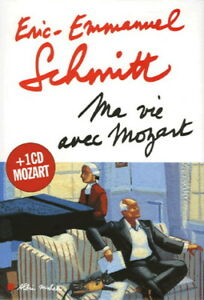 Ma vie avec Mozart d'Eric-Emmanuel Schmitt (CD Inclus)