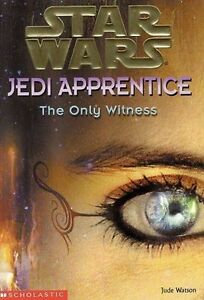 Star-Wars-Jedi-Apprentice-The-Only-Witness-by-Jude-Watson-Paperback-2002