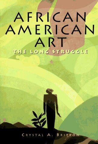 African American Art: The Long Struggle