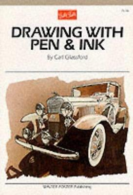 Drawing with Pen and Ink by Carl Glassford