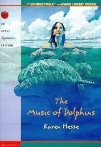 The Music of Dolphins - Chapter Book