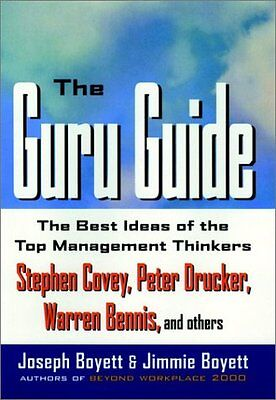 (The Guru Guide: The Best Ideas of the Top Management Thinkers by Joseph H. Boyet)