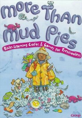 Learning Games For Preschoolers (More Than Mud Pies : Bible Learning Crafts and Games for Preschoolers by Group)