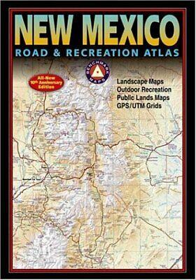 Benchmark New Mexico Road & Recreation Atlas, 10th Anniversary Edition (Benc...
