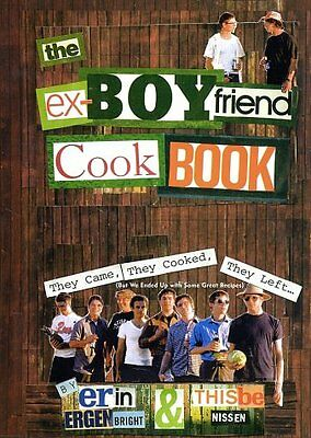 The Ex Boyfriend Cookbook  They Came  They Cooked