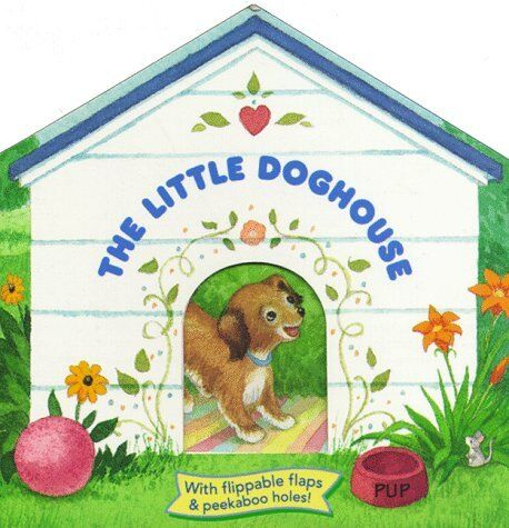 The Little Dog House (cuddle Cottage Books)