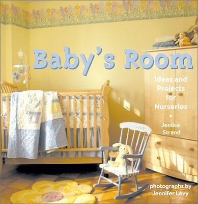 Babys Room: Ideas and Projects for Nurseries