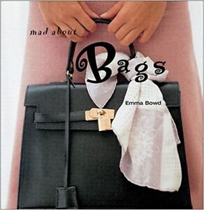 Mad about Bags - a gift book celebrating purses and handbags