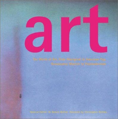 ART: The World of Art, from Aboriginal to American