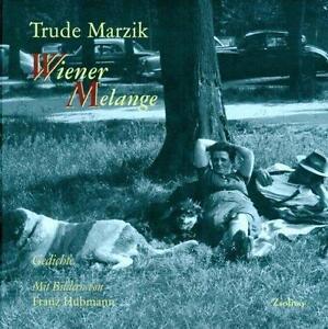 Wiener Melange von Trude Marzik (1990, Gebundene Ausgabe)