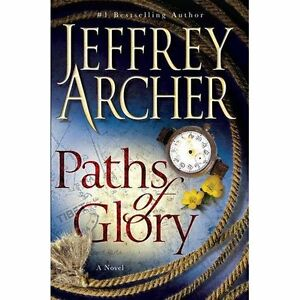 Paths of Glory, by Jeffrey Archer