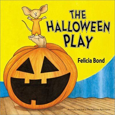 The Halloween Play (The Halloween Play Board Book)