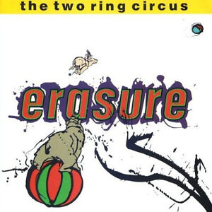 NEW - Erasure - Two Ring Circus (Double LP)