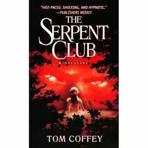 Serpent Club-Tom Coffey paperback-Very good condition +