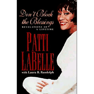 Patti LaBelle - Don't block the blessings