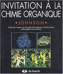 Invitation à la chimie organique par A. William Johnson