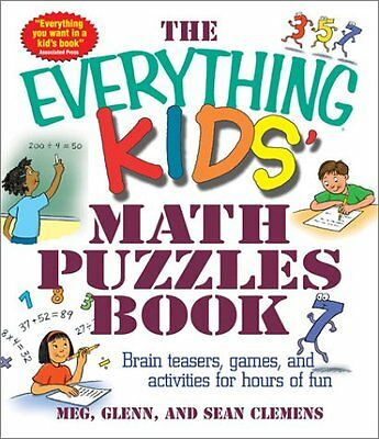 The Everything Kids Math Puzzles Book: Brain Teasers, Games, and Activities for - Math Brain Teasers For Kids