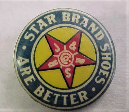 Vintage Celluloid Pinback STAR BRAND SHOES ARE BETTER  Button