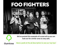 Foo Fighters Tickets -- Read the ad description before replying!!