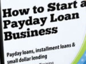 PAYDAY LOAN, CHEQUE CASHING, MONEY TRANSFER BUSINESS OPPORTUNITY