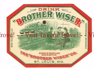 Rare 1920s MISSOURI St Louis BROTHER WISER Temperance Near Beer Label