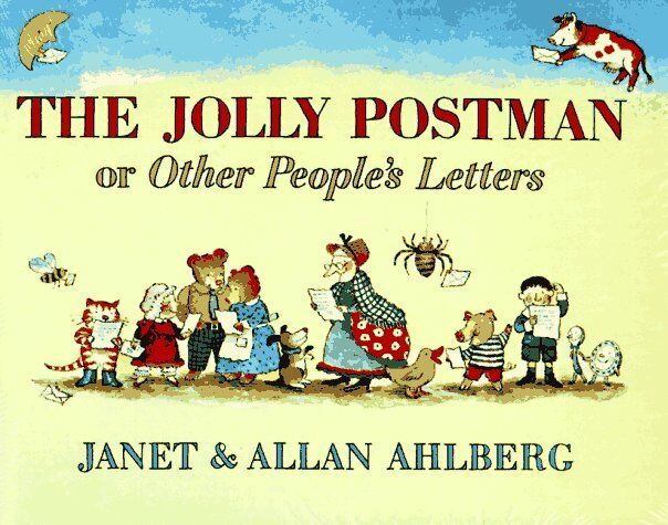 The Jolly Postman: Or Other Peoples Letters